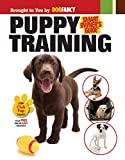 Puppy Training: Smart Owner's Guide (CompanionHouse Books) Kennel Club Books Interactive Series from the Experts at Dog Fancy; Positive Reinforcement House and Crate Training, Obedience Cues, and More