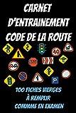 carnet d'entrainement code de la route -Livre code la route-examen code de la...
