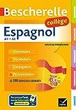 Bescherelle Espagnol collège: grammaire, conjugaison, vocabulaire,...