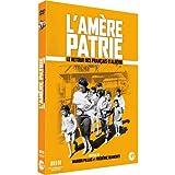 L'amère Patrie-Le Retour des Français d'Algérie