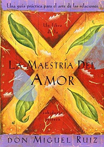 SPA-MAESTRIA DEL AMOR (Toltec Wisdom Book)