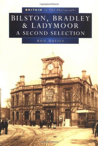Bilston, Bradley & Ladymoor: A Second Selection