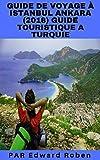 guide de voyage à Istanbul ankara (2018) guide touristique a turquie
