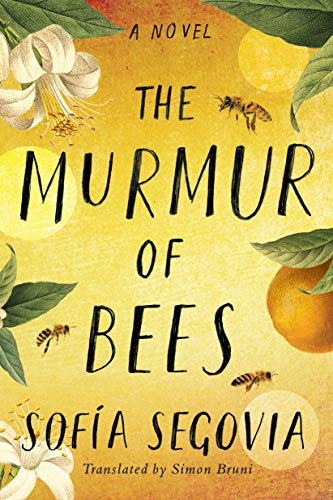 The Murmur of Bees Kindle Edition