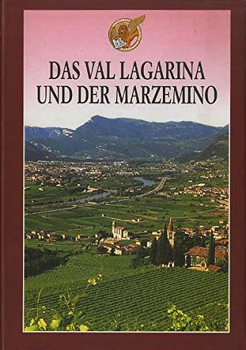 Das Val Lagarina und der Marzemino.