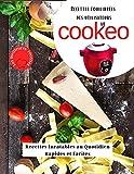 Recettes équilibrées des utilisateurs au cookeo: Recettes Inratables au Quotidien...