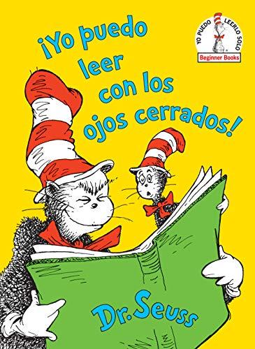 ¡yo Puedo Leer Con Los Ojos Cerrados! ( (Beginner Books)