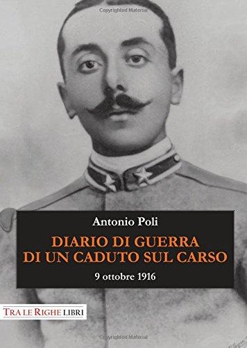 Diario di guerra di un caduto sul Carso. 9 ottobre 1916
