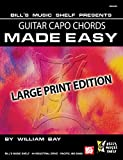Guitar Capo Chords Made Easy: Large Print Edition (English Edition)