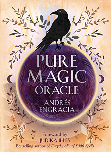 Pure Magic Oracle: Cards for strength, courage and clarity...
