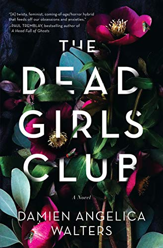 The Dead Girls Club - D.A. Walters