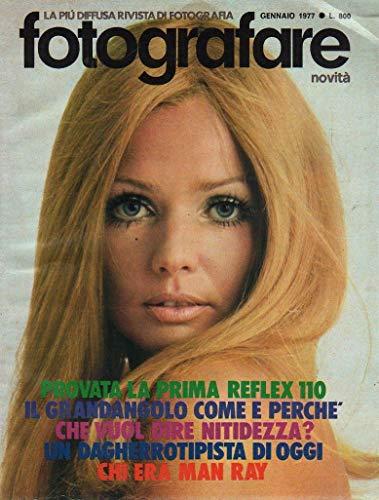 Fotografare 1 del Gennaio 1977 Provata la prima Reflex 110