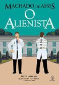 O alienista (Clássicos da literatura)