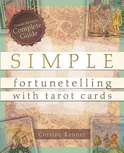 Simple Fortunetelling with Tarot Cards: Corrine Kenner's...