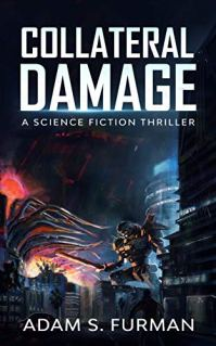 Collateral Damage: A Kaiju Thriller by [Adam Furman]