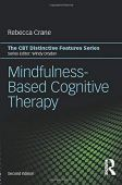 Mindfulness-Based Cognitive Therapy: Distinctive Features