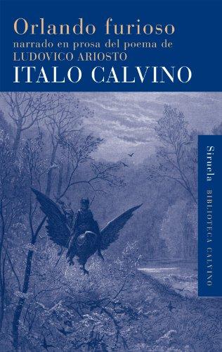 Orlando furioso: narrado en prosa del poema de Ludovico Ariosto: 32 (Biblioteca Calvino)
