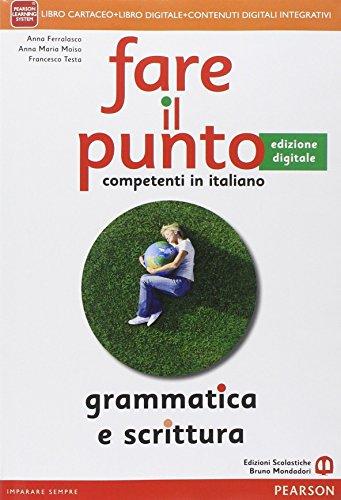Fare il punto edizione. Con Lessico-Palestra INVALSI-Competenze. Per le Scuole superiori. Con e-book. Con espansione online