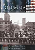 Columbia: History of a Southern Capital   (SC)  (Making of America)
