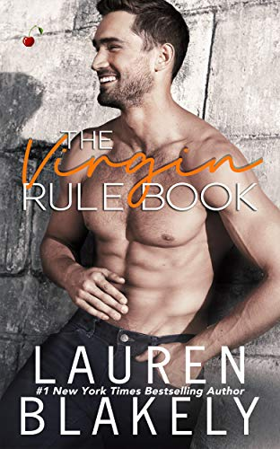 The Virgin Rule Book (Rules of Love 1) by [Lauren  Blakely ]