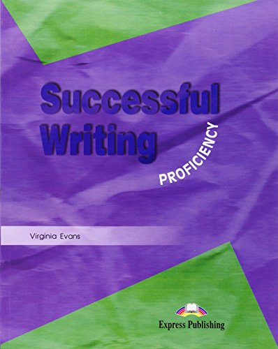 SUCCESSFUL WRITING PROFICIENCY STUDENT'S BOOK: Student's Book Proficiency