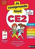 Je comprends tout CE2 - Tout en un (cours + exercices) pour réviser tout le...