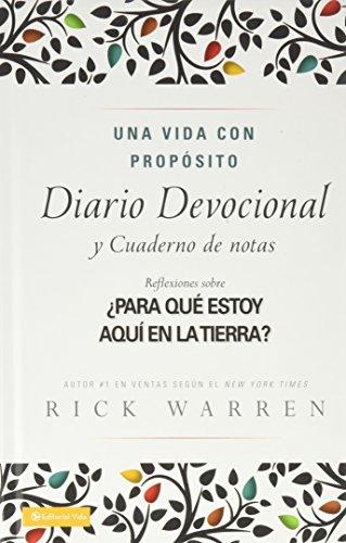 Una Vida Con Proposito Diario Devocion Al: What on Earth Am I Here For? (The Purpose Driven Life)
