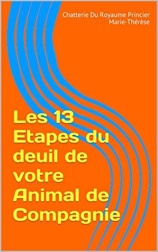 Les 13 Etapes du deuil de votre Animal de Compagnie