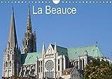 La Beauce (Calendrier mural 2021 DIN A4 horizontal)