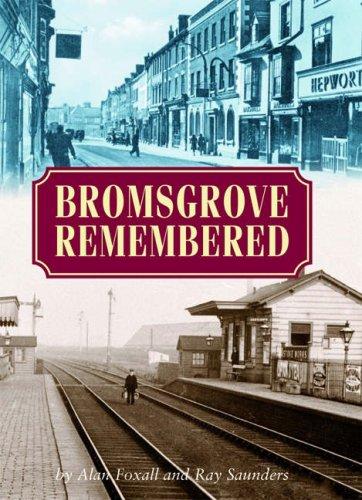 Bromsgrove Remembered