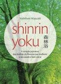 Shinrin-Yoku liệu pháp Nhật Bản tắm rừng để cải thiện sức khỏe của bạn và hạnh phúc