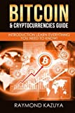 Bitcoin & Cryptocurrencies Guide: Introduction Learn Everything You Need To Know (Volume 2)
