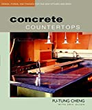 Concrete Countertops: Design, Forms and Finishes for the New Kitchen and Bathroom