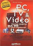 PC : TV et Vidéo