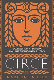 """Circe"", de Madeline Miller. Mejores novelas históricas sobre la Grecia Antigua."