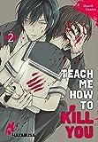 Teach me how to Kill you 2: Blutiger Manga-Thriller über einen Serienkiller und seine...