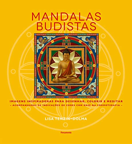 Buddhist Mandalas: Inspiring Images to Draw, Color and Meditate