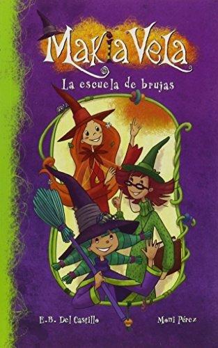 La escuela de brujas / The Witch School (Makia vela)