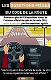 Livre de code de la route: Les questions pièges du code de la route - Edition 2020