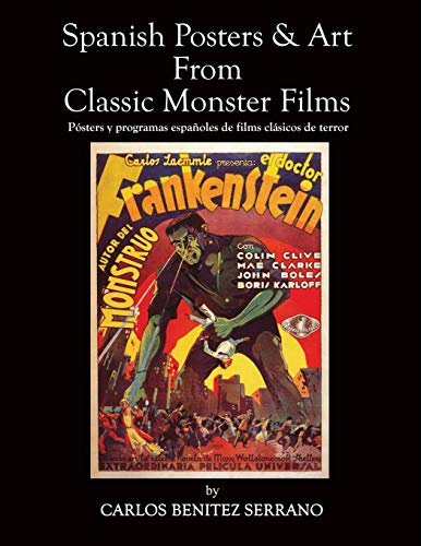 Spanish Posters and Art from Classic Monster Films / Pósters y programas españoles de films clási