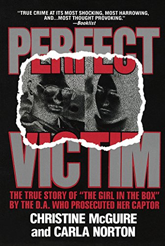 Perfect Victim: The True Story of the Girl in the Box (Mass Market Paperback)