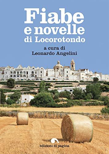 Fiabe e novelle di Locorotondo (Varia. Puglia in Pagina)
