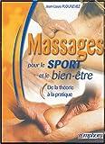 Massages pour le sport et le bien-être : De la théorie à la pratique