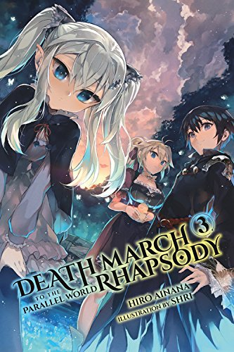 Death march to the parallel world rhapsody, vol. 3 (light novel)