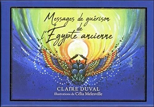 Messages de guérisons de l'Egypte ancienne