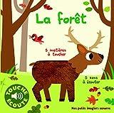 La Forêt • 5 Matières à Toucher, 5 Sons à Écouter • Livre Sonore dès 1 an