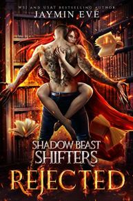 Rejected (Shadow Beast Shifters Book 1) by [Jaymin Eve]