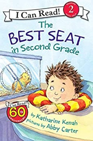 The Best Seat in Second Grade (I Can Read Level 2) by [Katharine Kenah, Abby Carter]
