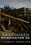 Abandoned Washington DC