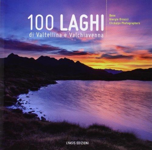 100 laghi di Valtellina e Valchiavenna